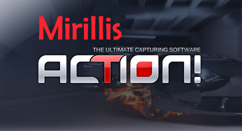 Mirillis Action 4.0.3 Crack + Activation Key 2020 Latest